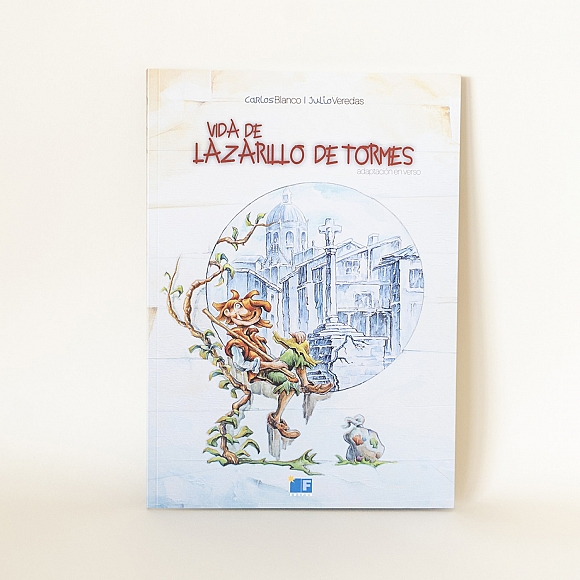 El Lazarillo de Tormes.